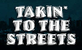 Takin' to the Streets