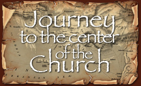 Journey to the Center of the Church series