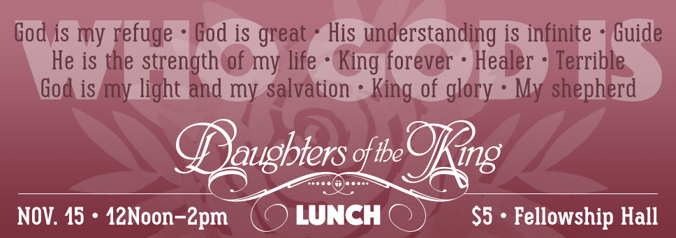 Join us for the Daughters of the King Lunch on Nov. 15th